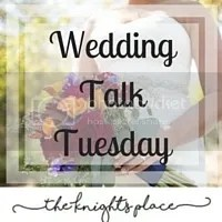 Tuesday Wedding Talk