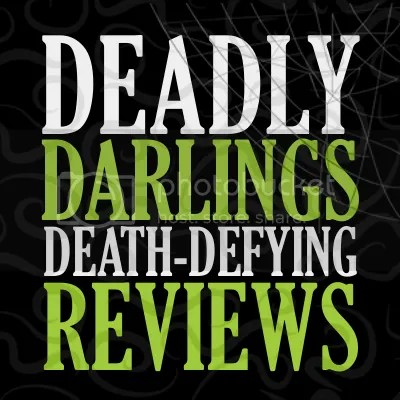 Deadly Darlings