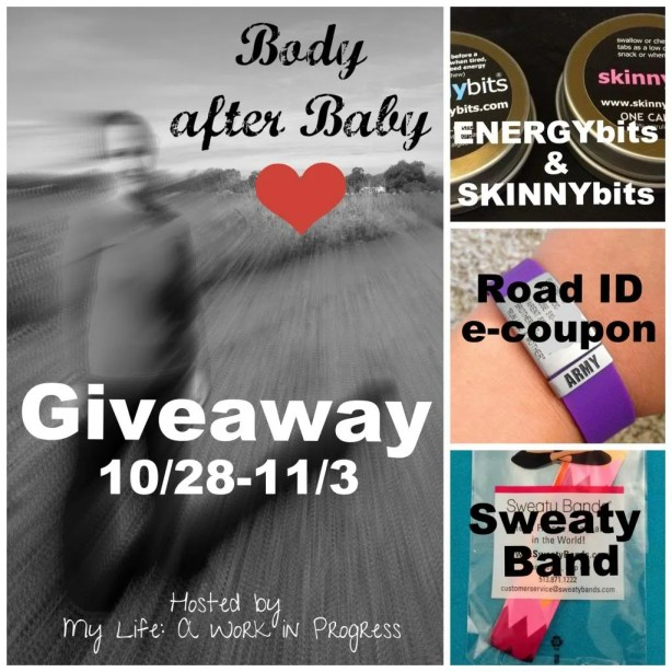Body after Baby Giveaway Event 10/28/13-11/3/13 on My Life: A Work in Progress