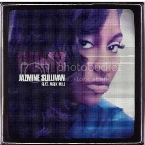 photo Jazmine-Sullivan-Meek-Mill-Dumb-the-industry-cosign_zps6c83cef8.jpg