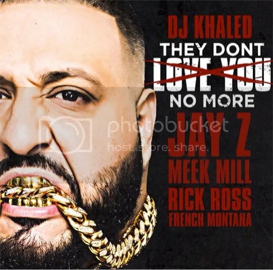 photo they-dont-love-you-no-more-the-industry-cosign-french-montana-jay-z-meek-mill_zps05d70a0d.png