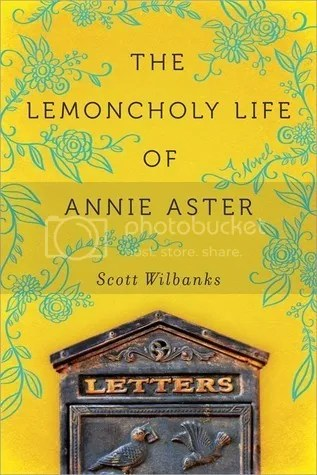 The Lemoncholy Life of Annie Aster by Scott Wilbanks Book Cover