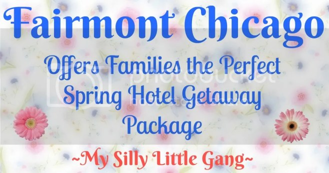 Fairmont Chicago spring getaway