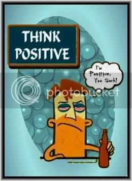Positive.jpg Think Positive