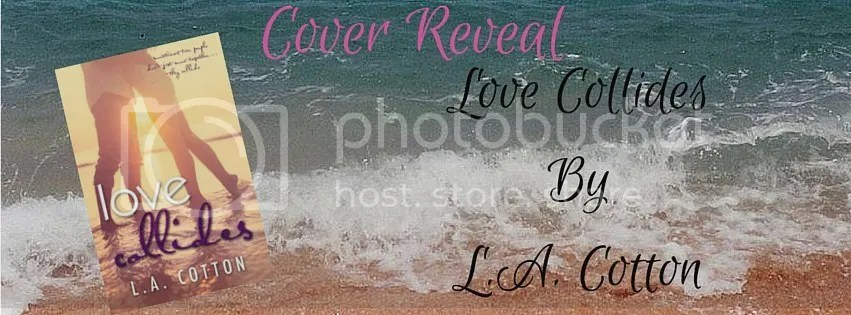 photo Love Collides - Cover Reveal Banner_zpsaddrxjyu.jpg