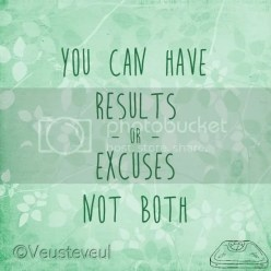 Afvallen - You can have results or excuses... not both