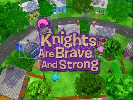 Backyardigans Knights Are Brave and Strong