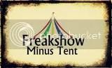 Freakshow Minus Tent