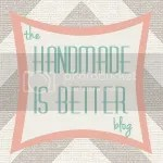 Handmade Is Better