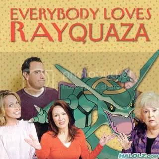 EVERYBODY LOVES RAYQUAZA