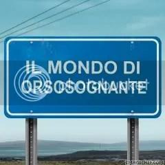 samp238d32e410ba8c75.jpg IL MONDO DI ORSOSOGNANTE picture by orsosognante