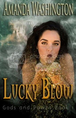 Lucky Blow, by Amanda Brown. New Adult urban fantasy novel, Greek gods
