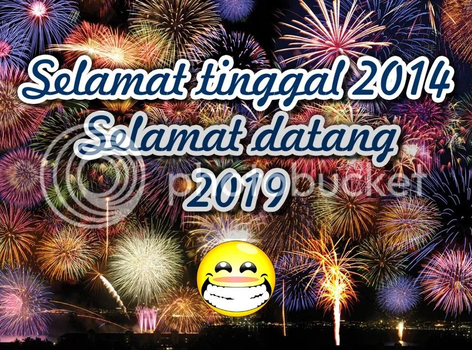 Selamat tingal 2014, selamat datang 2019