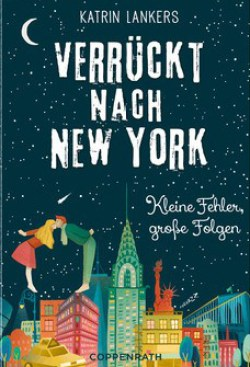 Cover Verrückt nach New York (c) Coppenrath Verlag