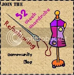 52 Week Wardrobe Refashioning Community Blog