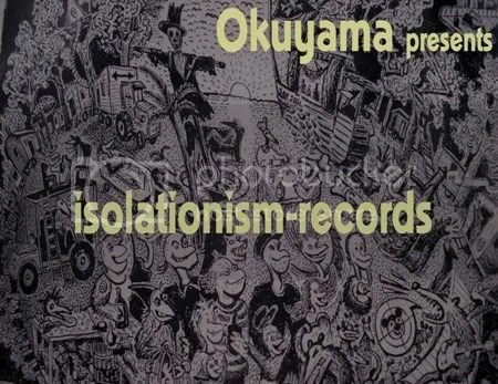 OkuyamaPresents -Isolationism-recordsmcm.06