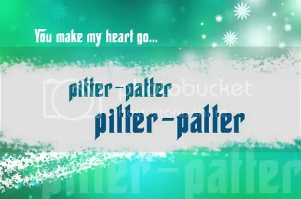 heart pitter patter photo: you make my heart go pitter patter 8895.jpg