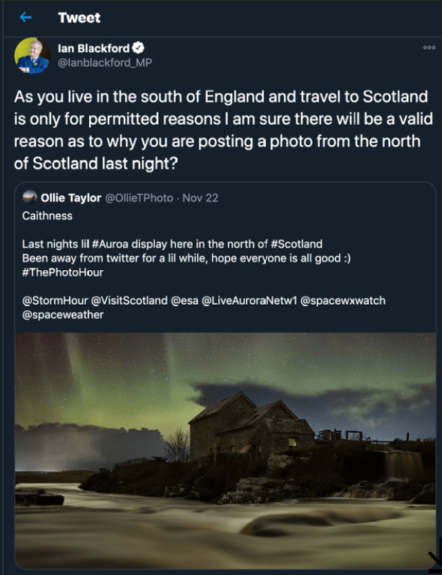 The Westminster group leader demanded a photographer explain himself on social media for visiting Caithness in Scotland, despite Blackford believing he was from South of England.