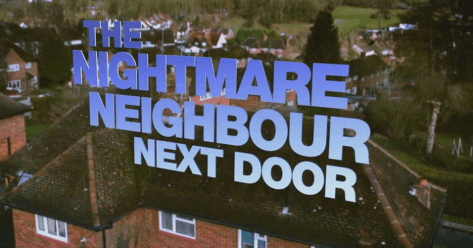 Channel 5 is looking for 'nightmare neighbours' in East Yorkshire