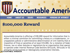Accountable America is offering a $100,00 reward.