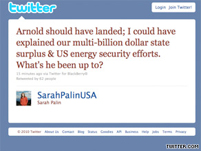 Sarah Palin hit back at Arnold Schwarzenegger Friday on her Twitter page.