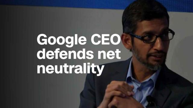 Google CEO: Net neutrality 'a principle we all need to fight for'