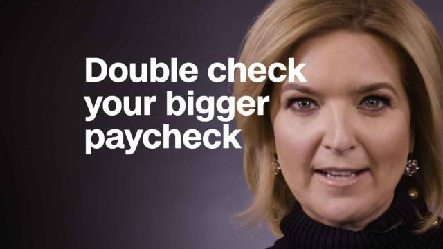 Why you should double check your bigger paycheck