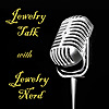 Jewelry Talk with Jewelry Nerd Podcast