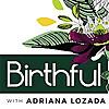 The Birthful Podcast