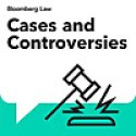 Cases and Controversies