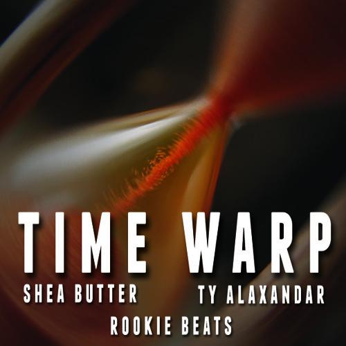 Time Warp ft. Ty Alaxandar (Explicit)