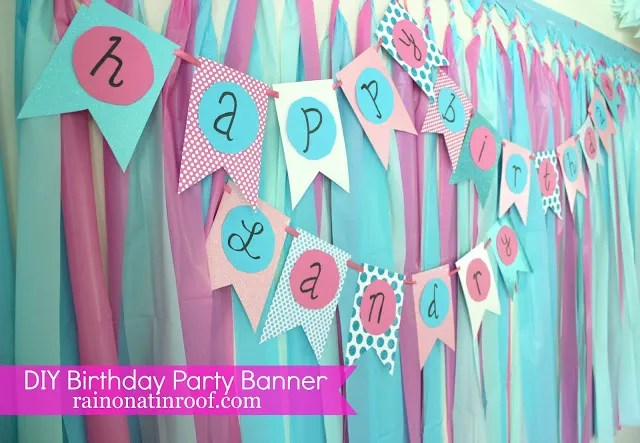 Diy Birthday Banner An Easy Diy Banner For Any Occasion