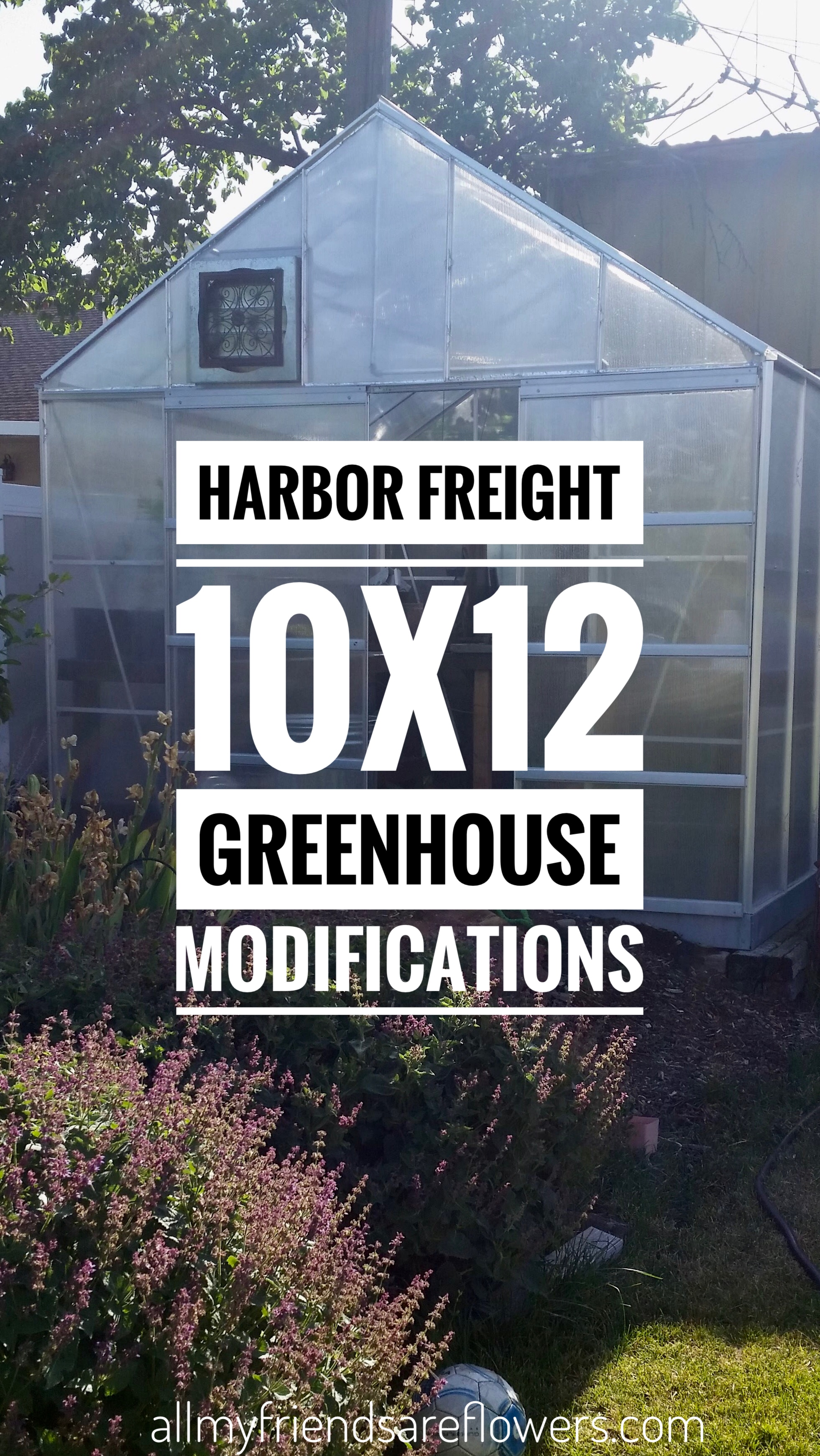 harbor freight greenhouse modifications