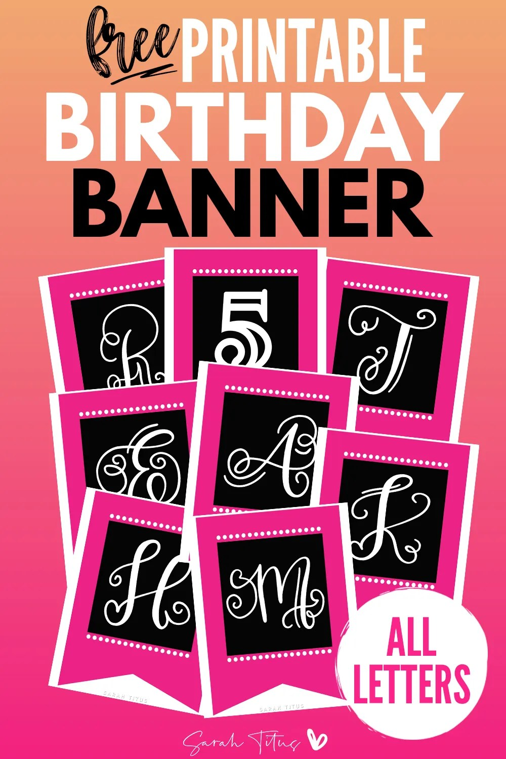 Beautiful Pink Birthday Banner Free Printable 70 Pages Sarah Titus From Homeless To 8 Figures