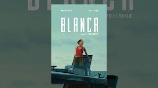 Download Blanca Video
