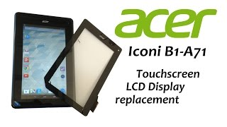 Download Acer Iconia B1-A71 - Touch Screen Replacement, Glass Digitizer, LCD Display, Battery replacement Video