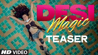 Download Official: 'Desi Magic' Teaser | Ameesha Patel | Zayed Khan | Sahil Shroff Video