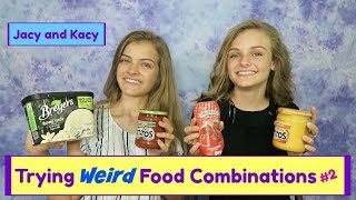 Download Trying WEIRD Food Combinations People LOVE! 2 ~ Jacy and Kacy Video