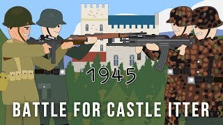 Download The US Army & German Wehrmacht VS Waffen SS - Battle for Castle Itter 1945 Video