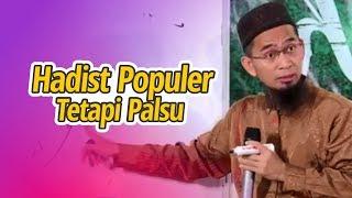 Download HADIST-HADIST PALSU TAPI POPULER - Ustadz Adi Hidayat LC MA Video
