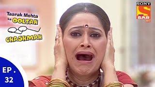 Download Taarak Mehta Ka Ooltah Chashmah - तारक मेहता का उल्टा चशमाह - Episode 32 Video