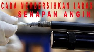 Download CARA MEMBERSIHKAN LARAS SENAPAN ANGIN | PCP Cal. 177. | PART 3 | #v114# Video
