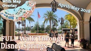 Download Disney Springs FULL Walk Through w/Map Overlay April/May 2018 Video