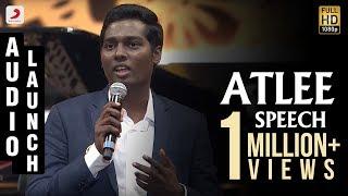 Download Mersal - Audio Launch Atlee Speech | Vijay | A R Rahman | Samantha, Kajal, Nithya Menen Video