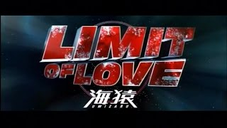 Download LIMIT OF LOVE 海猿 Video