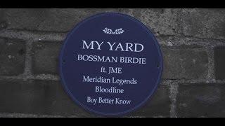Download My Yard - Bossman Birdie ft Jme Video