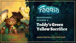 Download Faeria - Resurgence - Teddy's Green Yellow Sacrifice Video