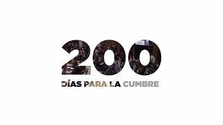 Download 200 días para la Cumbre - Lo que pasó y lo que viene. Video