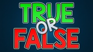 Download TRUE OR FALSE? Video