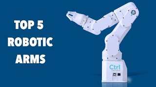 Download Top 5 Robotic Arms for your desktop Video